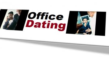ROMANCE - OFFICE DATING