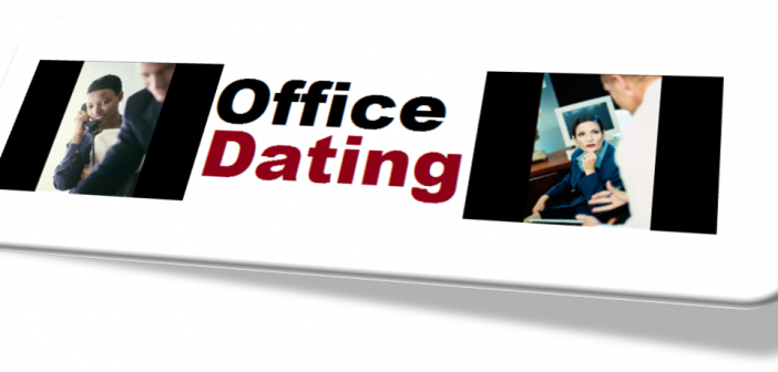 ROMANCE - OFFICE DATING