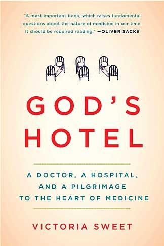 BOOK REVIEW - God's Hotel Victoria Sweet