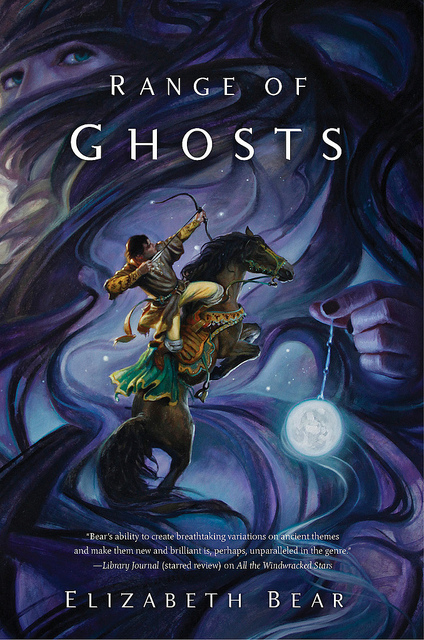 Book Review - Range of Ghosts - Elizabeth Bear