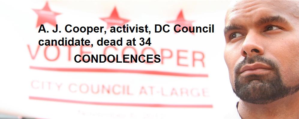 DC SPOTLIGHT A. J. Cooper dead at 34 - Dec 3, 2014